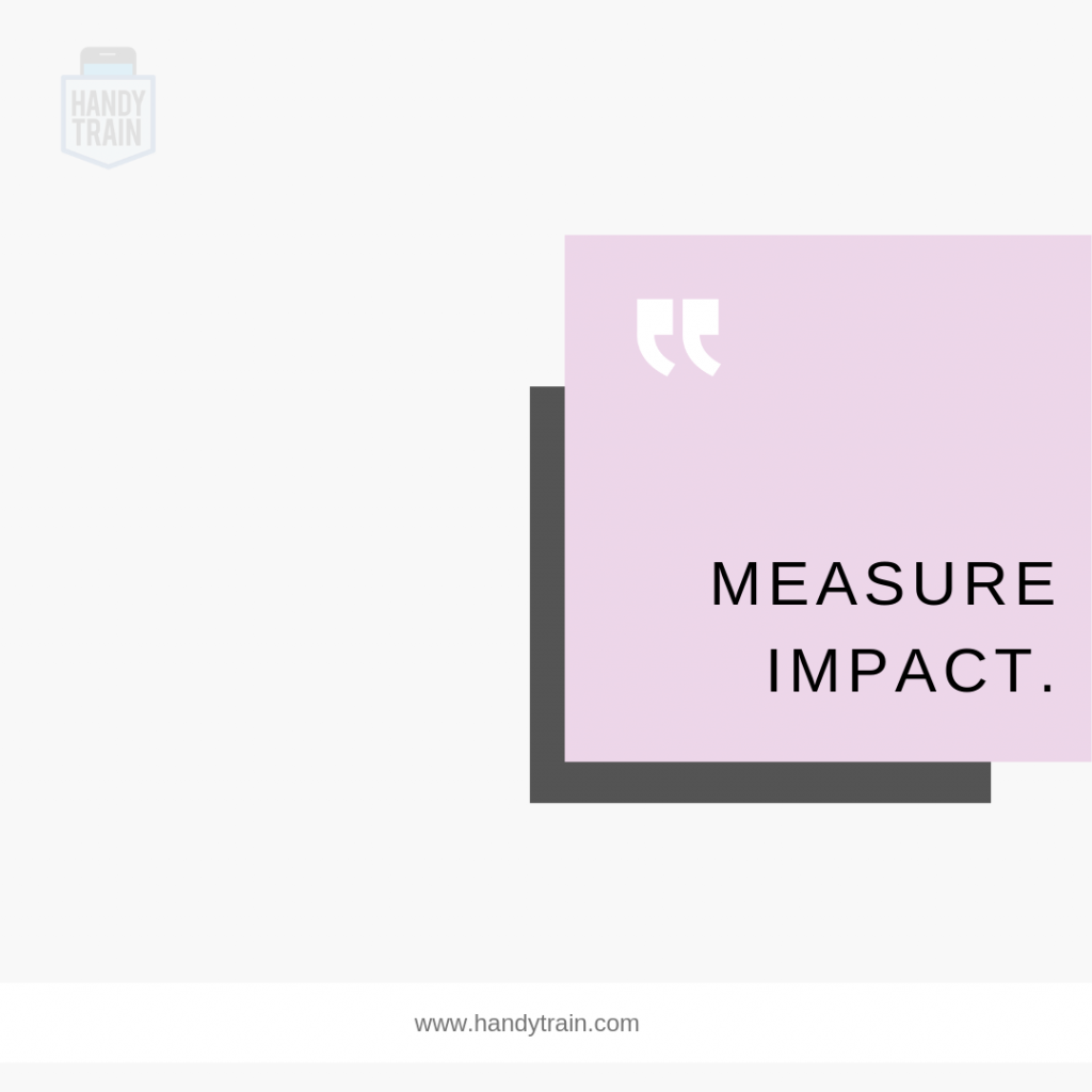 Measure Impact via HandyTrain