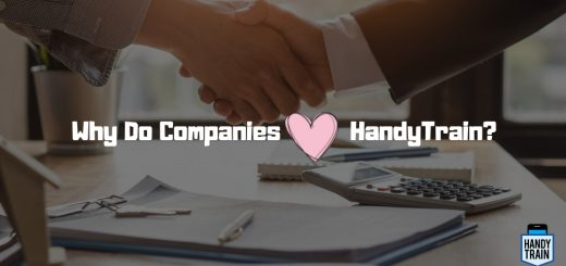 Companies love using HandyTrain. Out of more than dozen reasons, find top 5 reasons why companies love to train with HandyTrain - mobile-first training app.